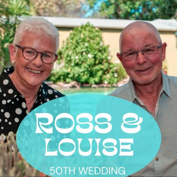 Ross & Louise 50th Wedding Anniversary